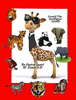 Gerald The Intelligent Giraffe Paperback – August 12, 2019