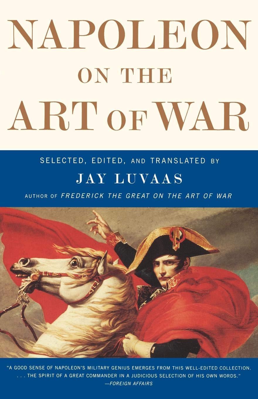 Napoleon on the Art of War