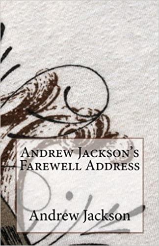 Andrew Jackson's Farewell Address