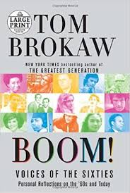 Boom! Voices of the Sixties Personal Reflections on the '60s and Today