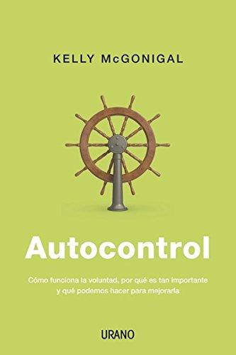 Autocontrol (Crecimiento personal) (Spanish Edition) Kindle Edition