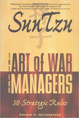 Sun Tzu: The Art of War for Managers; 50 Strategic Rules