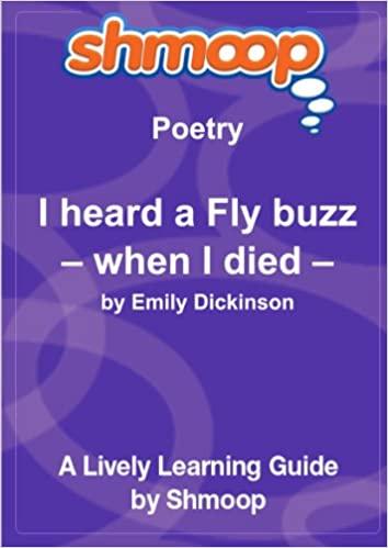I heard a Fly buzz—when I died