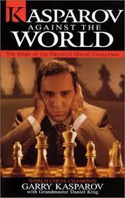 Kasparov Against the World