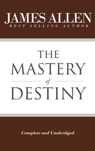 The Mastery of Destiny