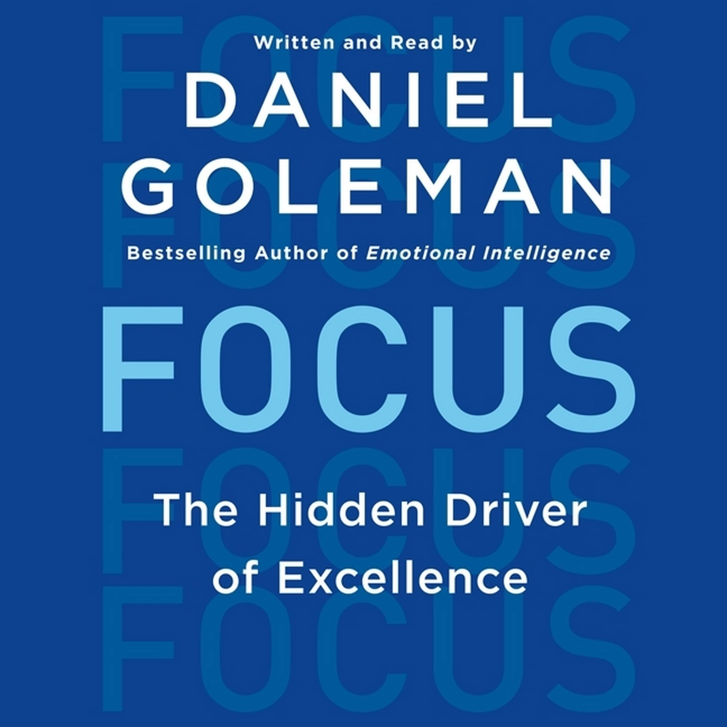 Focus: The Hidden Driver of Excellence  Audible Logo Audible Audiobook – Unabridged