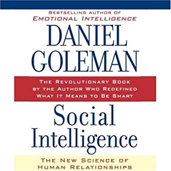 Social Intelligence: The New Science of Human Relationships  Audible Logo Audible Audiobook – Unabridged