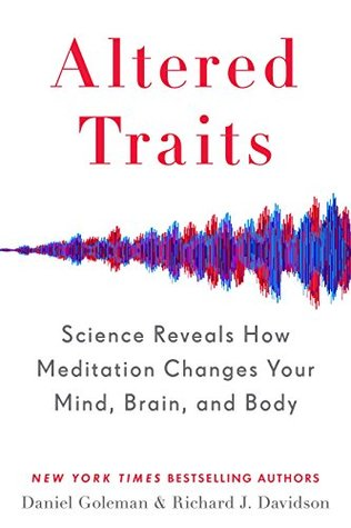Altered Traits: Science Reveals How Meditation Changes Your Mind, Brain, and Body  Audible Logo Audible Audiobook – Unabridged