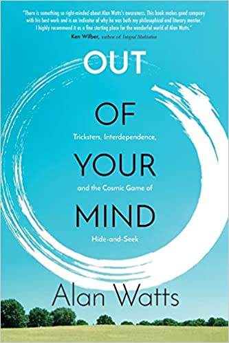 Out of Your Mind: Tricksters, Interdependence and the Cosmic Game of Hide-and-Seek